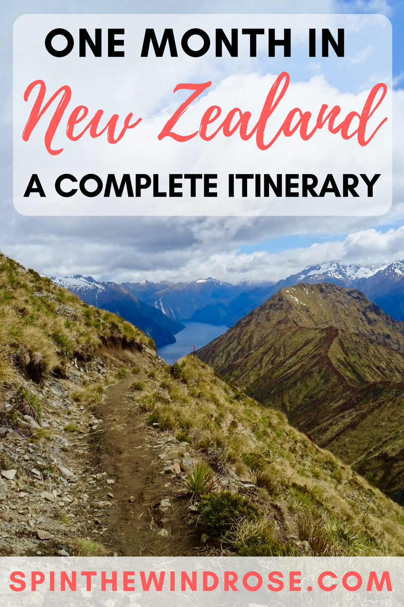 One month in New Zealand Itinerary - spinthewindrose.com