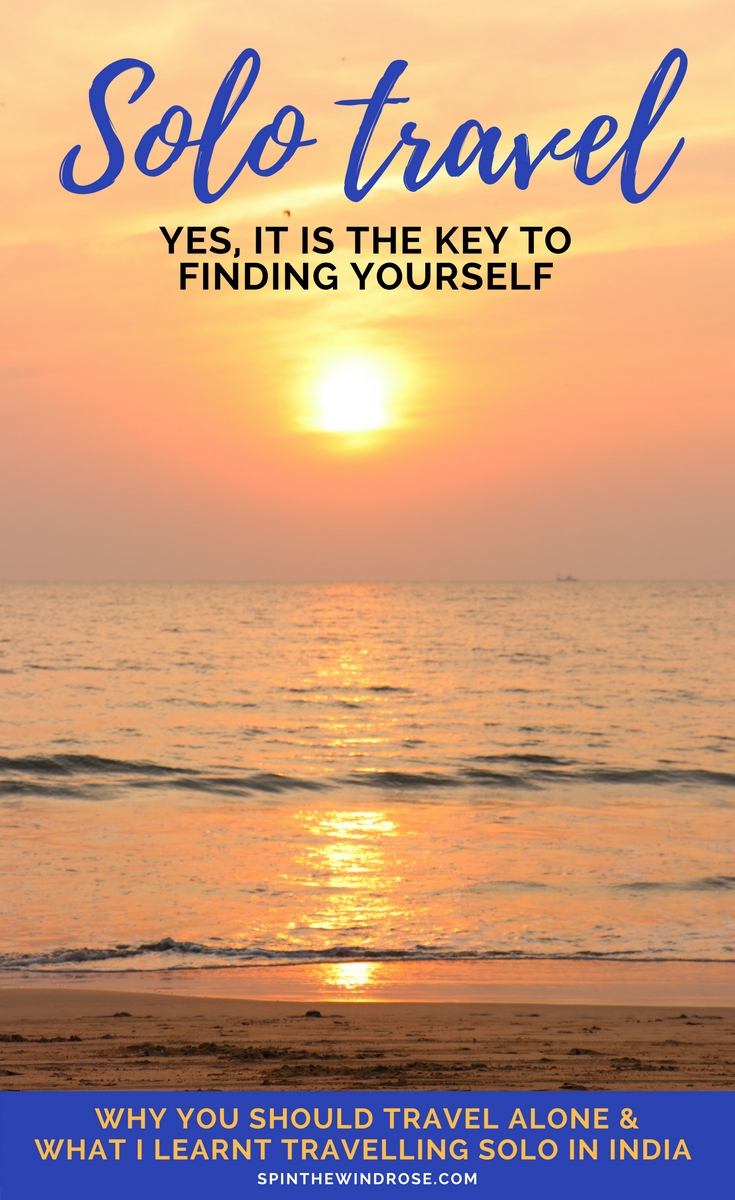 Solo Travel is the Key to Finding Yourself - spinthewindrose.com