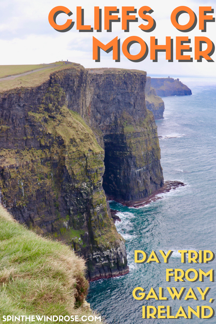 Cliffs of Moher Day Trip from Galway Ireland - spinthewindrose.com