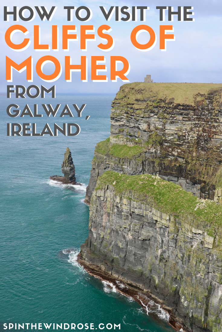 How to visit the Cliffs of Moher from Galway - spinthewindrose.com